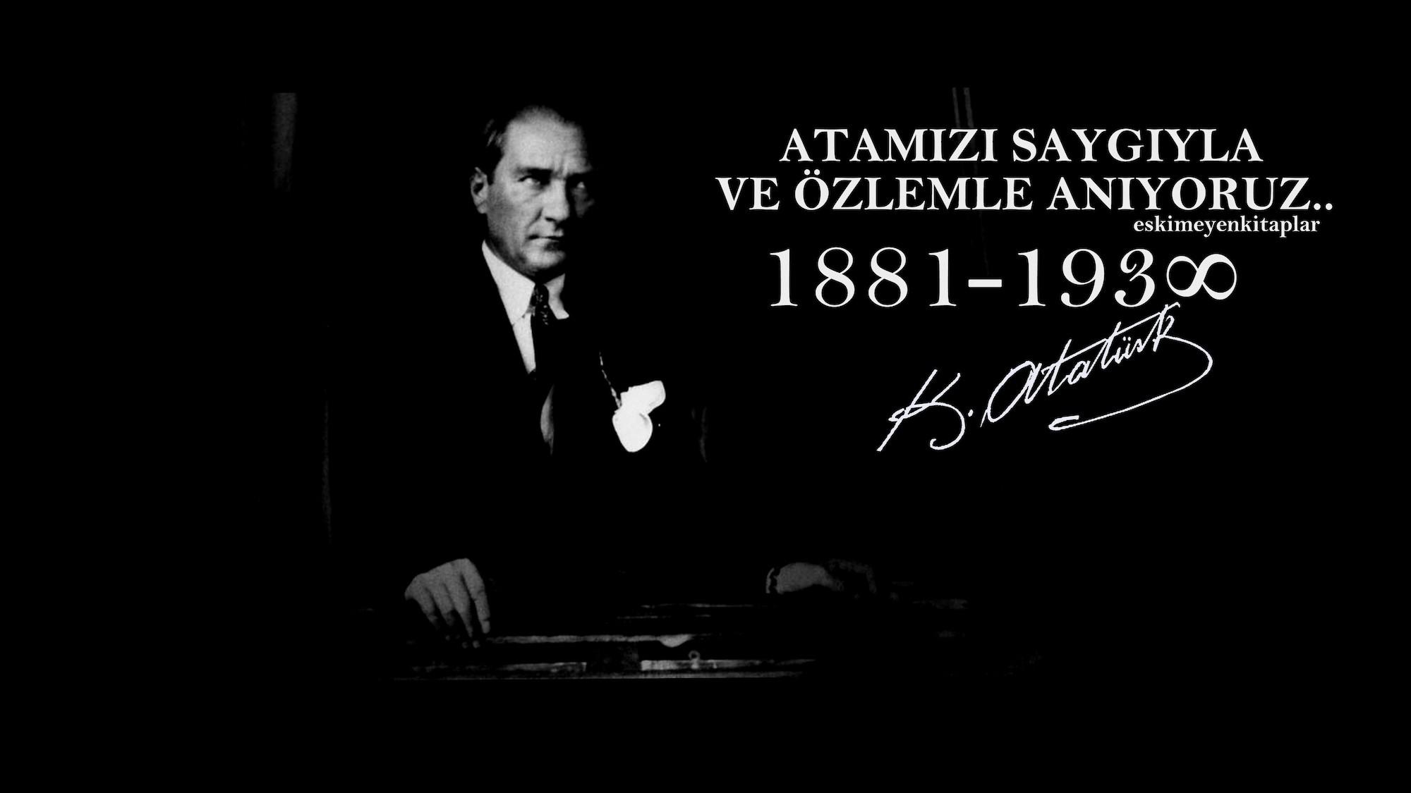 Nous nous souvenons d'Atatürk papier peint